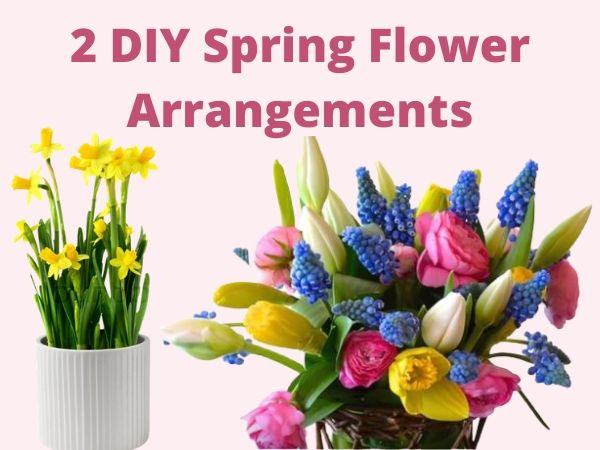 DIY Spring Flower Arrangements