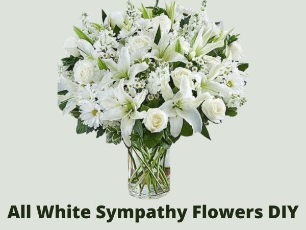All White Sympathy Flowers DIY