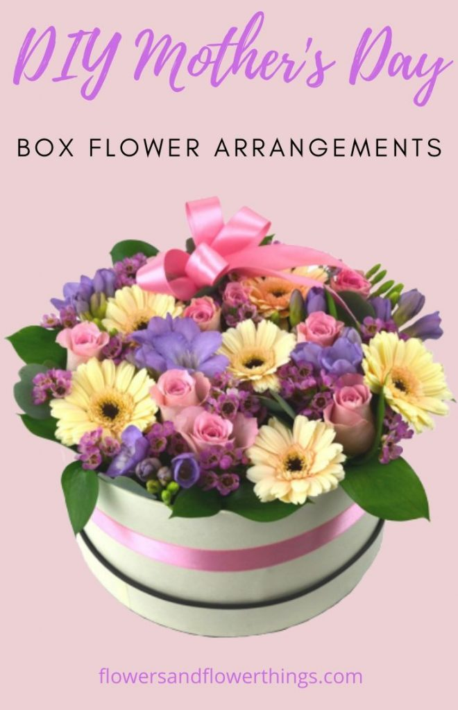 DIY Mother's day box flower arrangements