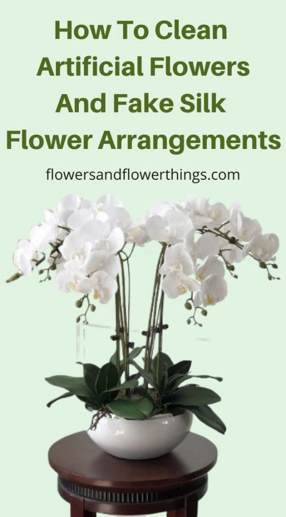 How To Clean Artificial flowers And Fake Silk Flower Arrangements