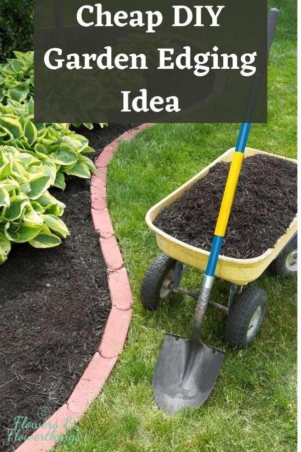 Cheap DIY Flower Garden Edging Idea